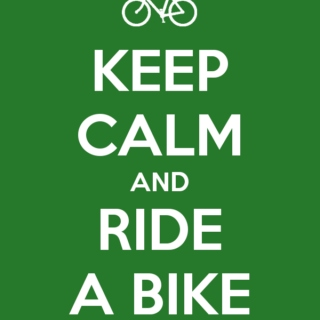 Keep Calm and Bicycle On!