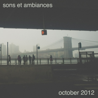 sons et ambiances october 2012