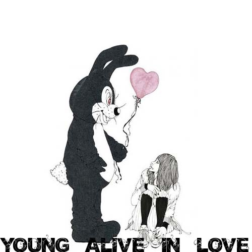 Young, Alive, In Love