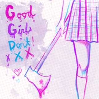 Good Girls Don't! xXX