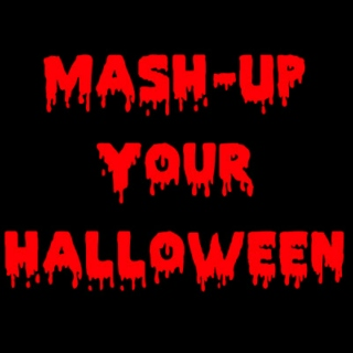 Mash-Up Your Halloween