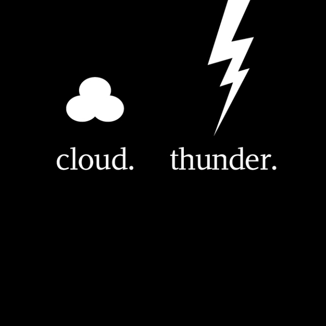 cloud. thunder.