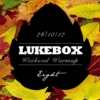 LUKEBOX Weekend Warmup Vol.8 (Autumn)