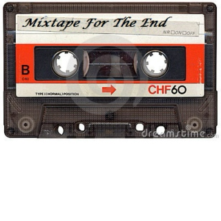 Mixtape For The End