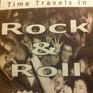 Time Travels In Rock and Roll, part 1.