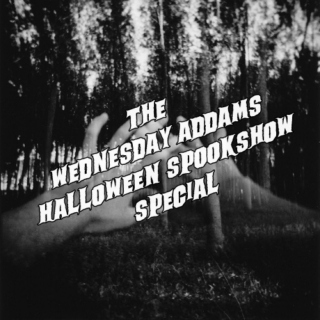 The Wednesday Addams Halloween Spookshow Special!