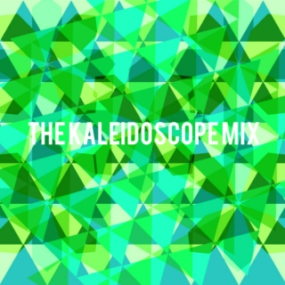 The Kaleidoscope Mix