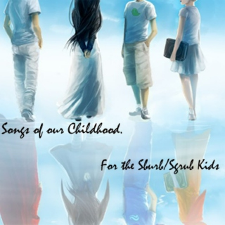 Songs of Our Childhood