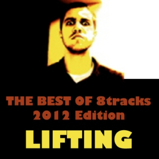 Lifting Mix: Best of 8tracks 2012