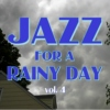 Jazz for a Rainy Day V4