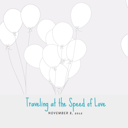 Traveling the Speed of Love