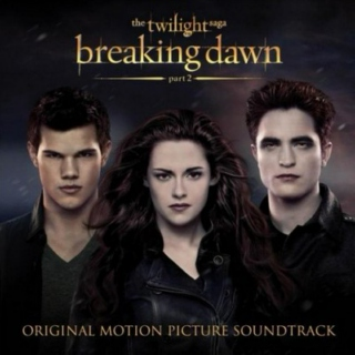 The Twilight Saga: Breaking Dawn - Part 2 (Soundtrack)