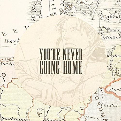 you're never going home
