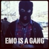 Emo is a Gang