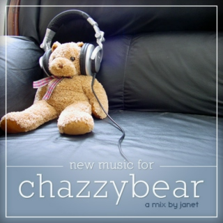 new music for chazzybear