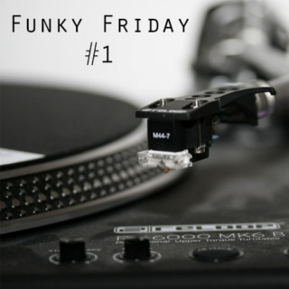 Funky Friday #1