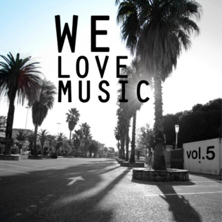 We Love Music Vol.5