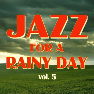 Jazz for a Rainy Day V5