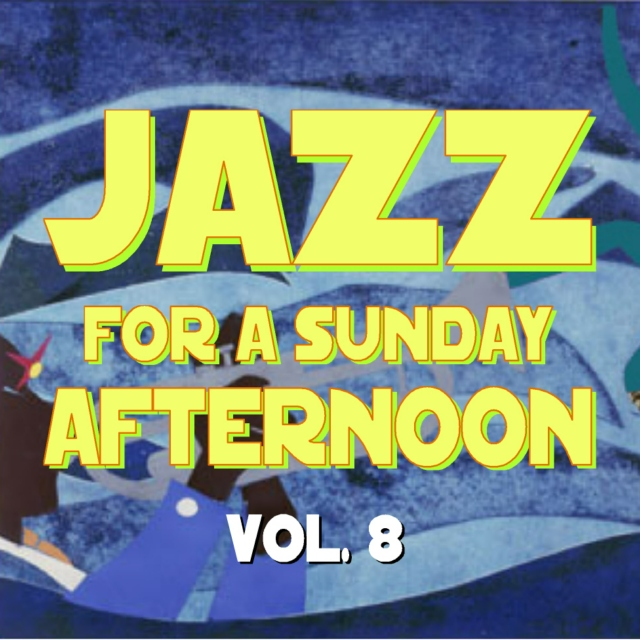Jazz for a Sunday Afternoon V8