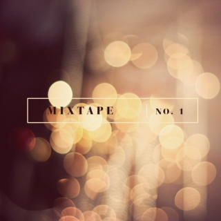 Mixtape no.1