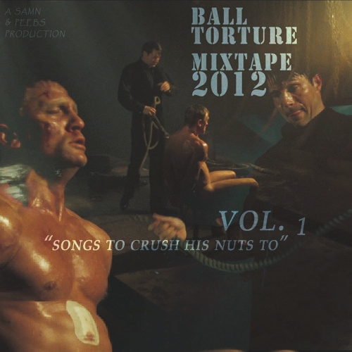 BALL TORTURE MIXTAPE 2012