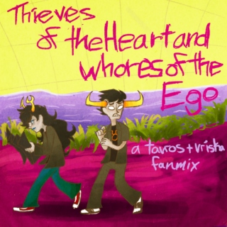 Thieves of the Heart and Whores of the Ego