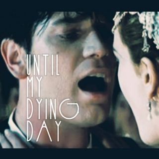 Until My Dying Day