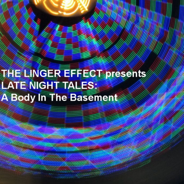 Late Night Tales: A Body in the Basement