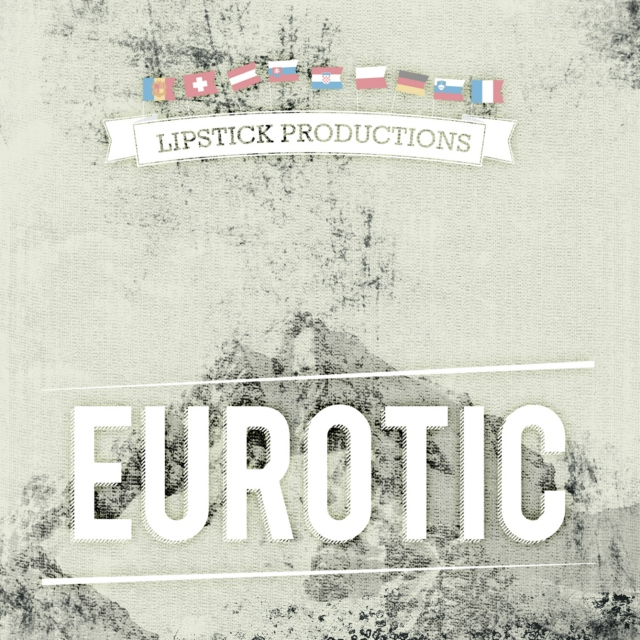 Lipsticks Productions | Eurotic soundtrack