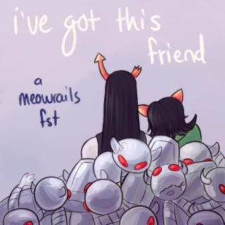 I've Got This Friend