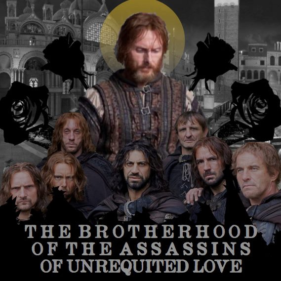 the brotherhood of the assassins of unrequited love
