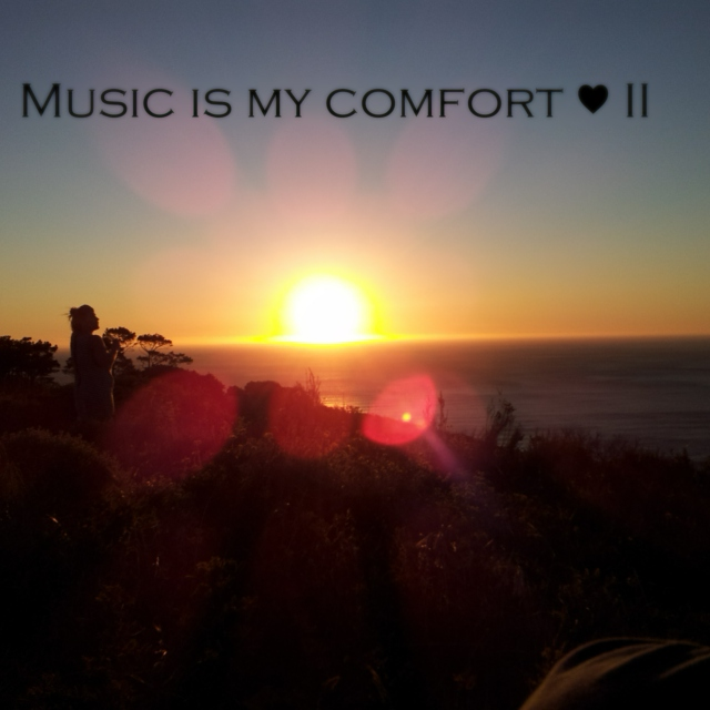Music is my comfort ♥ II
