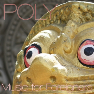 POLY : Music for Foreigners I