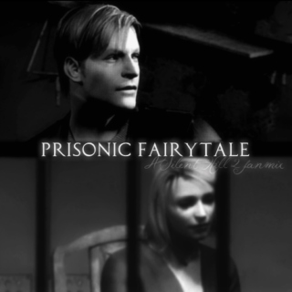 prisonic fairytale