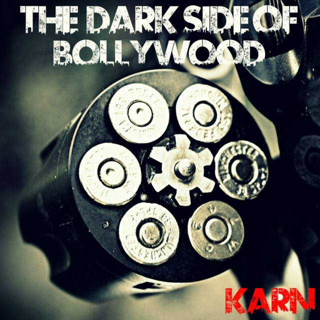The Dark Side Of Bollywood