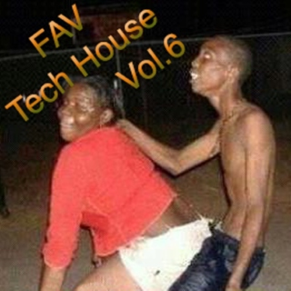 FAV Tech House Vol.6