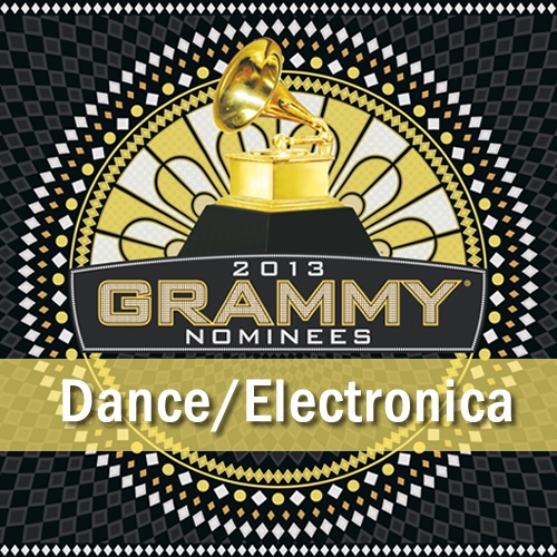 Grammys 2013 Dance/Electronica