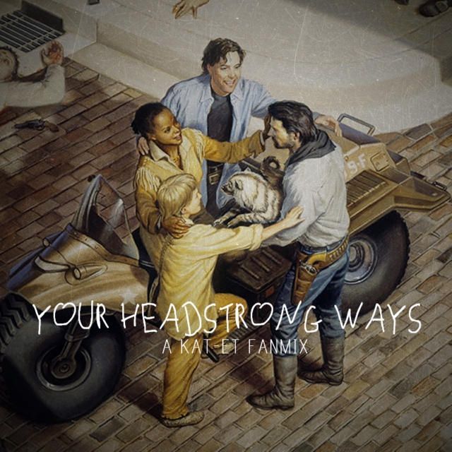 your headstrong ways