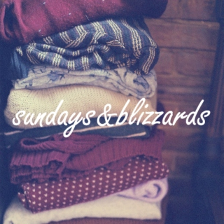sundays & blizzards