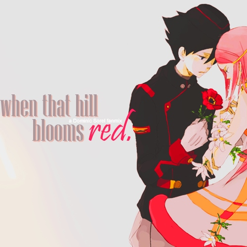when that hill blooms red.