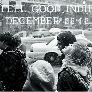 Feel Good Indie December 2012