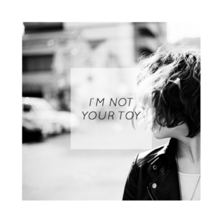 [not your toy]