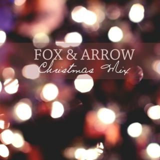 Fox & Arrow: Christmas Mix