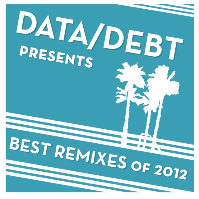 Best Remixes of 2012