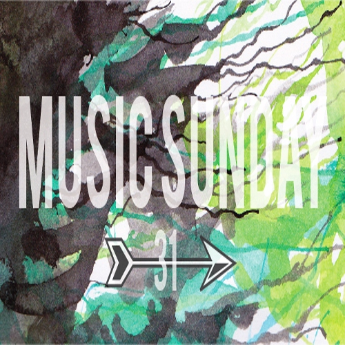 Music Sunday 31