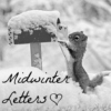 Midwinter Letters