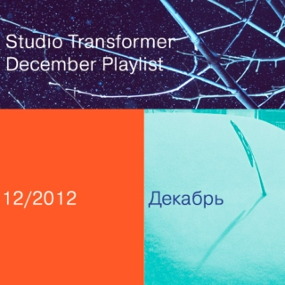 Studio Transformer December playlist