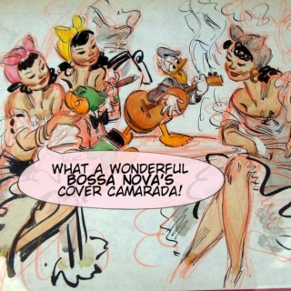 What a Wondeful Bossa Nova's Cover Camarada!