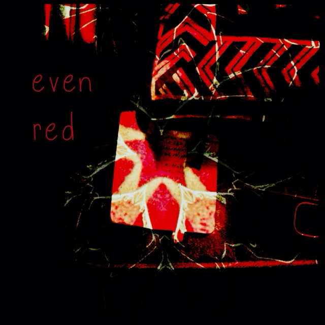 even red
