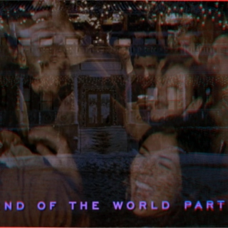 The End of the World Party 2